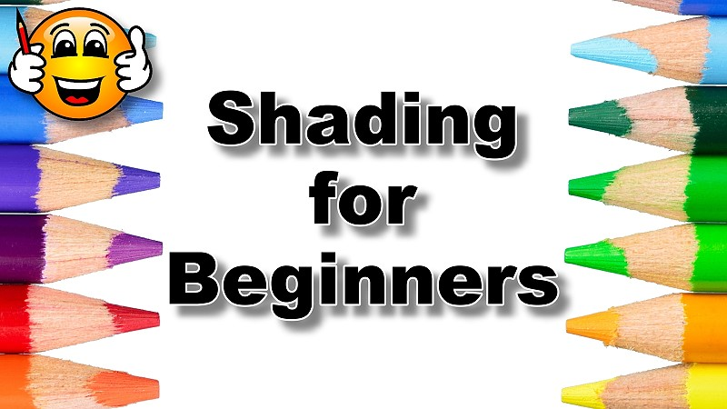 Drawing Basics – Shadings