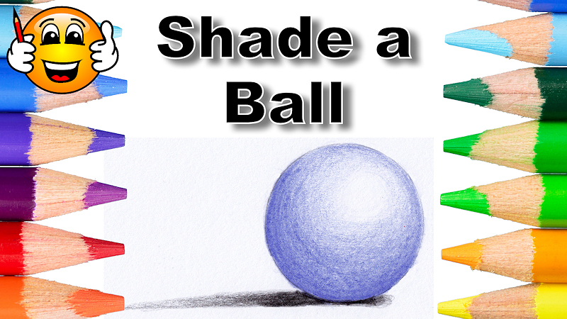 Drawing Basics – Shading a Ball